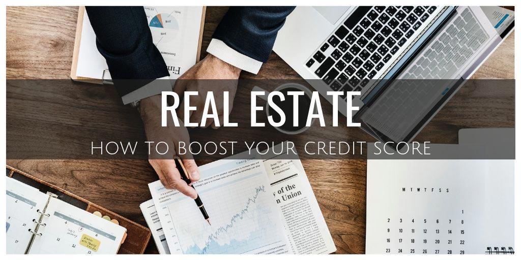 Real Estate: How to Boost Your Credit Score Before Buying Applying for a Mortgage in Mississauga and Barrie, ON
