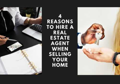 4 Reasons to Hire a Real Estate Agent When Selling Your Home in Mississauga & Barrie, Ontario